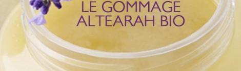 Idée cadeau : Le gommage Altéarah Bio
