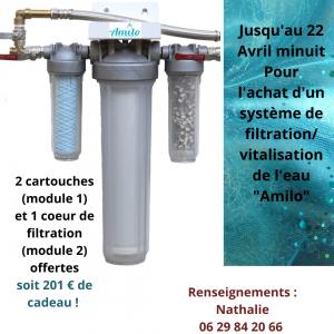 Jusqu'au 22 Avril minuit Pour l'achat d'un système de filtration_vitalisation de l'eau _Amilo_